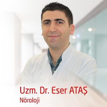 Uzm.Dr.Eser ATAŞ