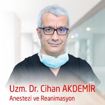 Uzman. Dr.  Cihan AKDEMiR